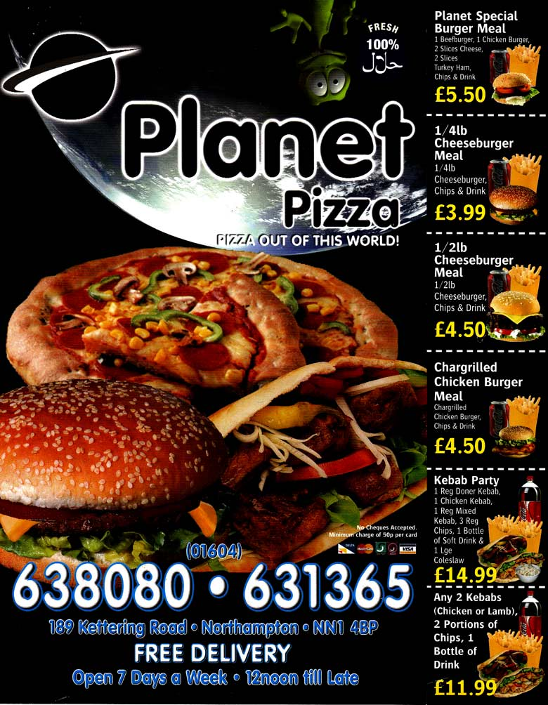 Planet Pizza Pizza restaurant on Kettering Rd, Northampton - Everymenu